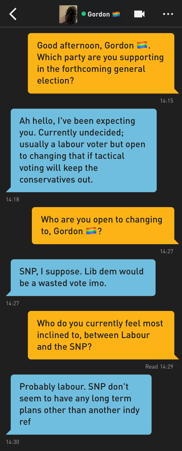 Me: Good afternoon, Gordon 🏳️‍🌈. Which party are you supporting in the forthcoming general election?