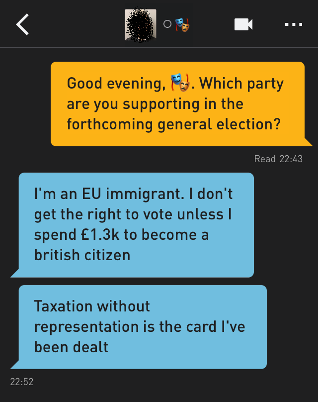 Me: Good evening, 🎭. Which party are you supporting in the forthcoming general election?