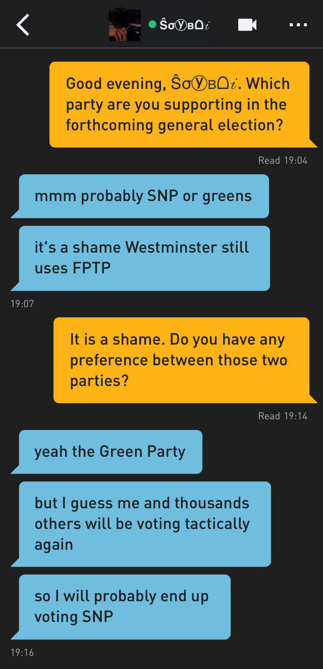 Me: Good evening, Ŝσⓨʙᗝ𝒾. Which party are you supporting in the forthcoming general election?